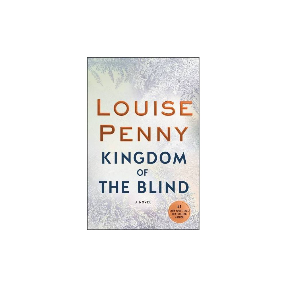 Kingdom of the Blind - Reprint (Chief Inspector Gamache) by Louise Penny (Paperback) Kingdom of the Blind - Reprint (Chief Inspector Gamache) by Louise Penny (Paperback)