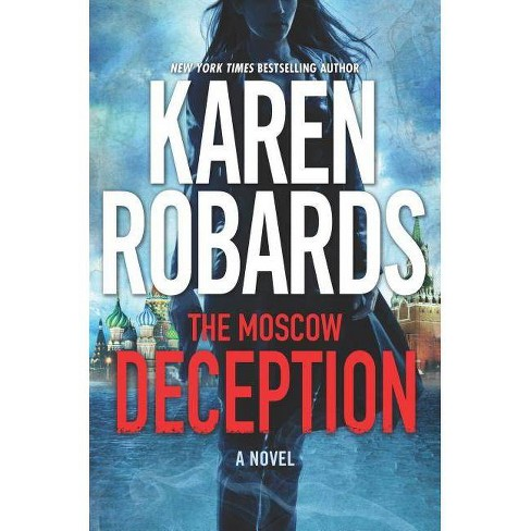 The Moscow Deception - (Guardian) by  Karen Robards (Hardcover) - image 1 of 1