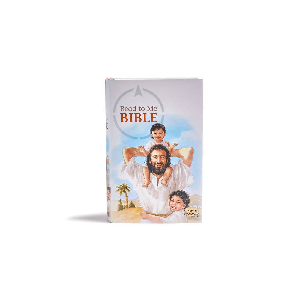 Csb Read To Me Bible By Csb Bibles By Holman Hardcover