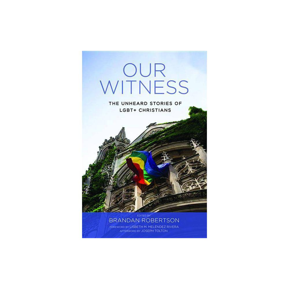 Our Witness By Brandan Robertson Paperback