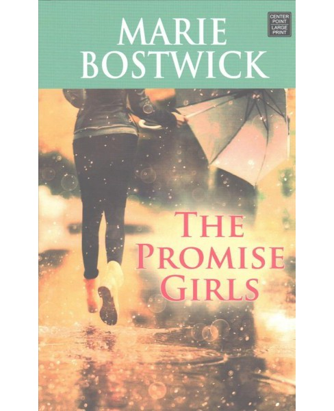 Promise Girls (Large Print) (Hardcover) (Marie Bostwick) - image 1 of 1