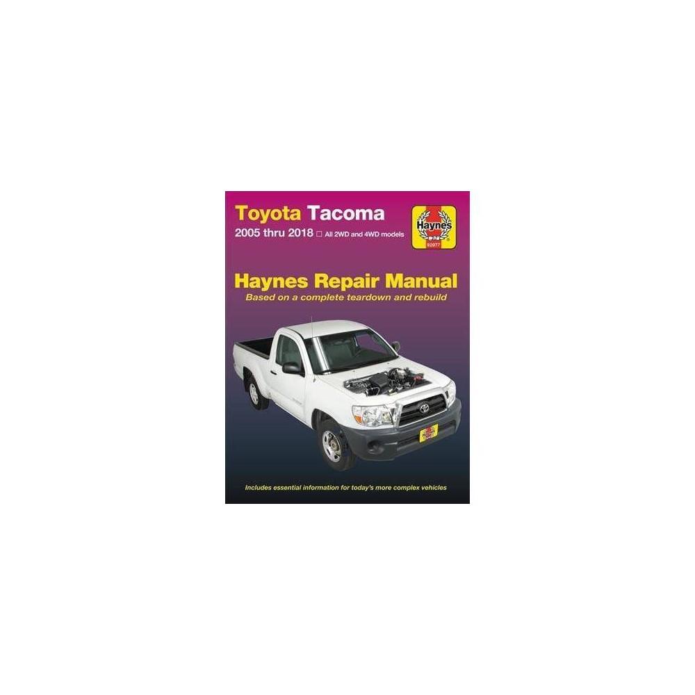 Toyota Tacoma 2005-2018 Haynes Repair Manual - by Joe L. Hamilton & John Harold Haynes (Paperback)