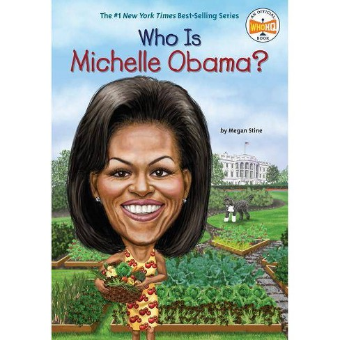Who Is Michelle Obama? -  (Who Was...?) by Megan Stine (Paperback) - image 1 of 1