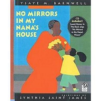 No Mirrors in My Nana's House : Musical CD and Book (Paperback)(Synthia Saint James & Ysaye M.