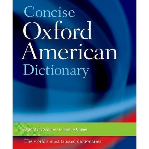 Concise Oxford American Dictionary - by  Oxford Dictionaries (Hardcover) - image 1 of 1