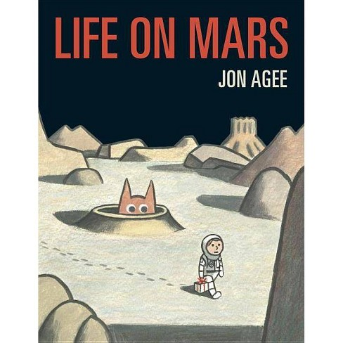 Life on Mars - by  Jon Agee (Hardcover) - image 1 of 1