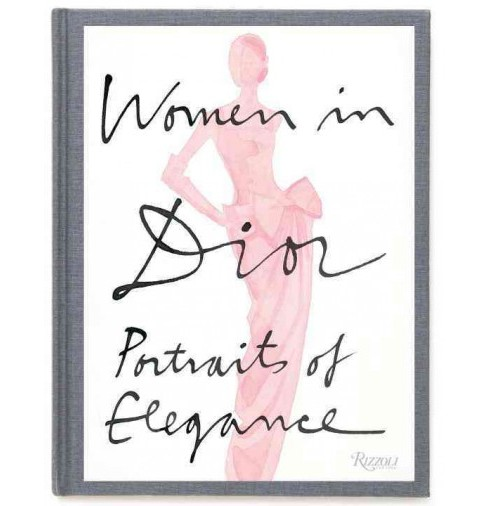 Women in Dior : Portraits of Elegance (Hardcover) (Laurence Benaim) - image 1 of 1