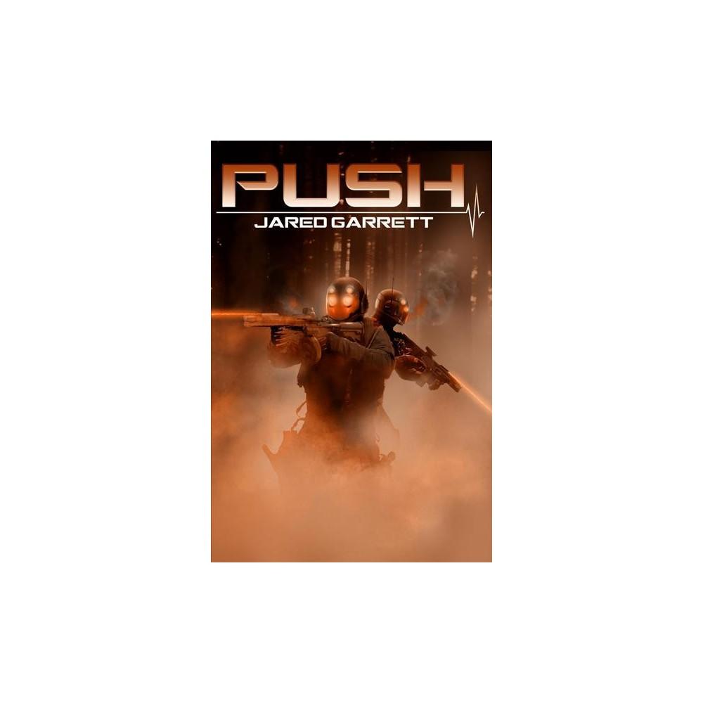 Push (Paperback) (Jared Garrett)