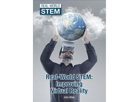 Improving Virtual Reality -  (Real-World Stem) by John Allen (Hardcover) - image 1 of 1