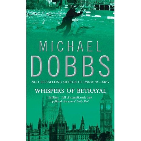 Whispers of Betrayal - by  Michael Dobbs (Paperback) - image 1 of 1