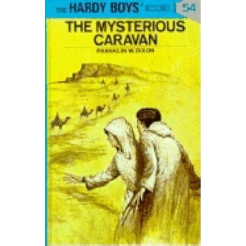 Hardy Boys 54: The Mysterious Caravan - by  Franklin W Dixon (Hardcover) - image 1 of 1