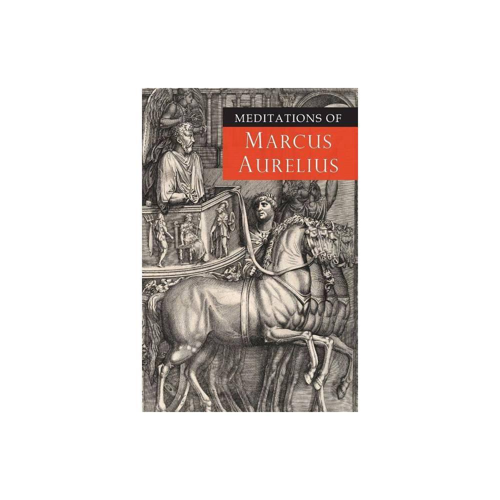 Meditations Of Marcus Aurelius Abridged Paperback