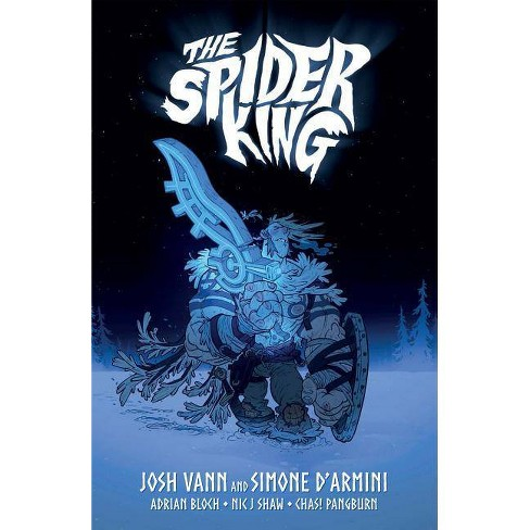 The Spider King - by  Josh Vann (Paperback) - image 1 of 1