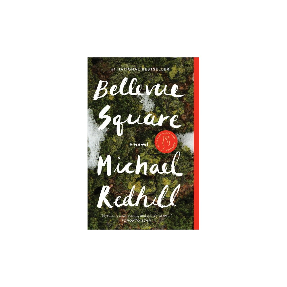Bellevue Square - Reprint by Michael Redhill (Paperback)