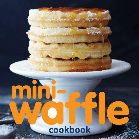 Mini-Waffle Cookbook - by  Andrews McMeel Publishing (Paperback) - image 1 of 1