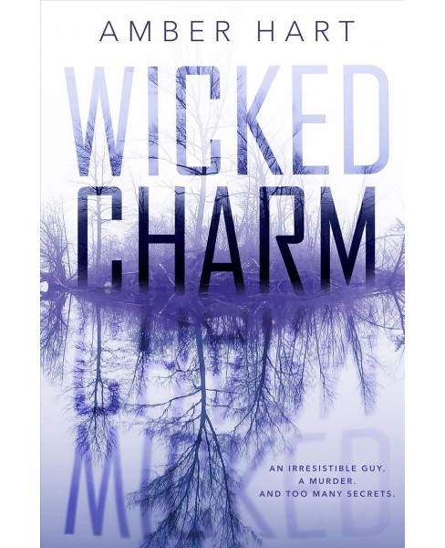 Wicked Charm -  by Amber Hart (Paperback) - image 1 of 1