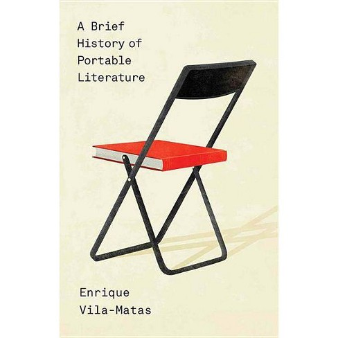 A Brief History of Portable Literature - by  Enrique Vila-Matas (Paperback) - image 1 of 1