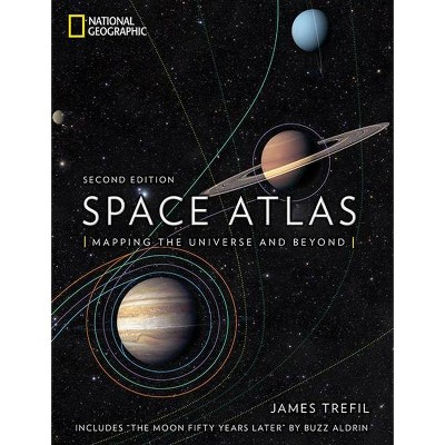 Space Atlas, Second Edition - 2nd Edition by  James Trefil (Hardcover)