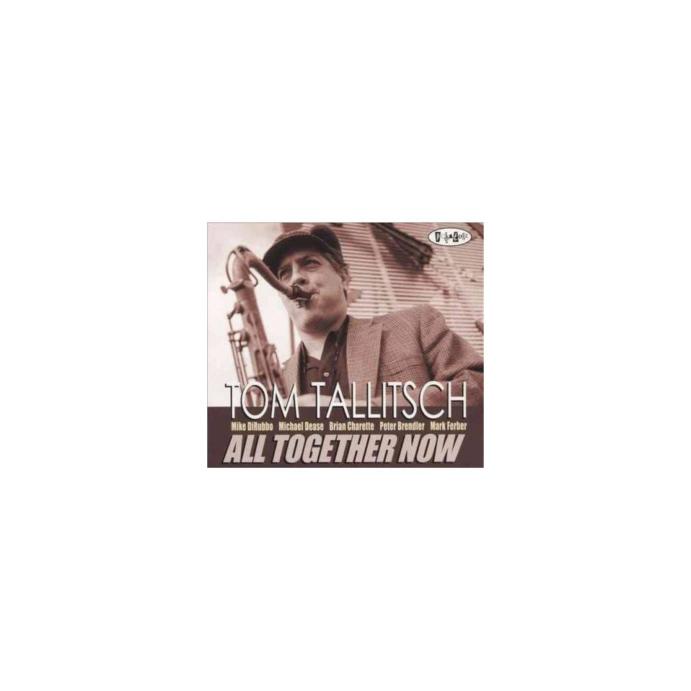 Tom Tallitsch - All Together Now (CD)