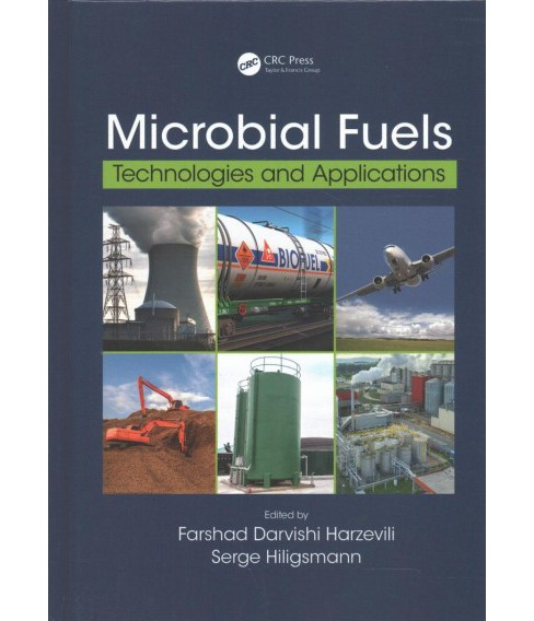 Microbial Fuels : Technologies and Applications (Hardcover) - image 1 of 1