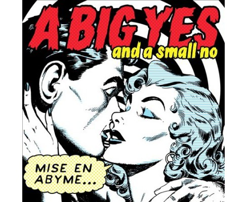 Big Yes And A Small - Mise En Abyme (CD) - image 1 of 1