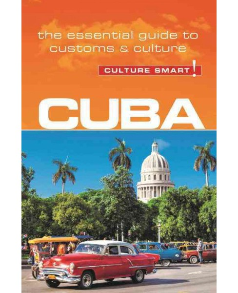 Culture Smart! Cuba (Paperback) (Mandy Macdonald) - image 1 of 1
