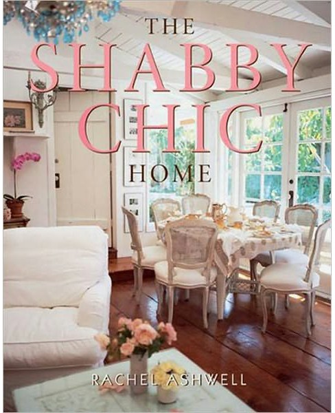 Shabby Chic Home (Reprint) (Paperback) (Rachel Ashwell) - image 1 of 1