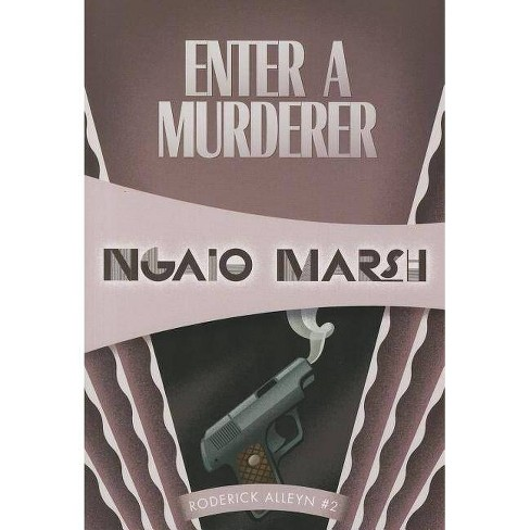 Enter a Murderer - by  Ngaio Marsh (Paperback) - image 1 of 1