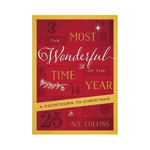 Most Wonderful Time Of The Year A Countdown To Christmas
