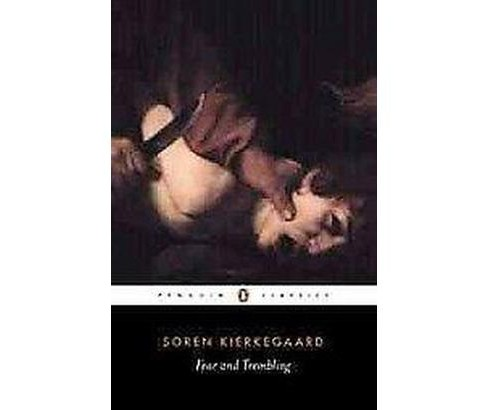 Fear and Trembling (Reprint) (Paperback) (Soren Kierkegaard) - image 1 of 1