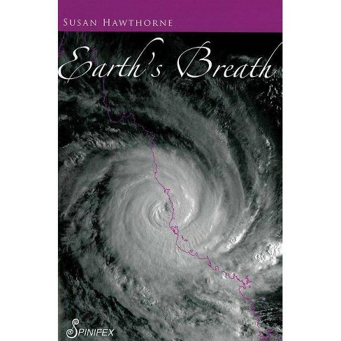 Earth's Breath - by  Susan Hawthorne (Paperback) - image 1 of 1