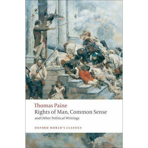 Rights of Man, Common Sense, and Other Political Writings - by  Thomas Paine (Paperback) - image 1 of 1