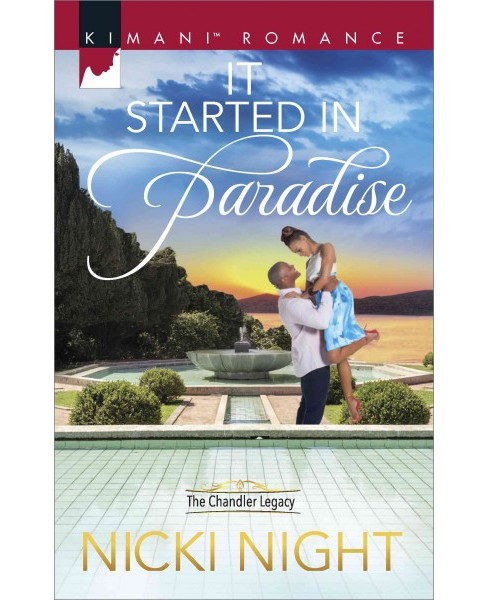 It Started in Paradise -  (Kimani Romance) by Nicki Night (Paperback) - image 1 of 1