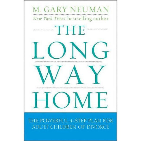 The Long Way Home - by  M Gary Neuman (Paperback) - image 1 of 1