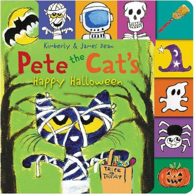 Pete the Cat's Happy Halloween - by James Dean (Board Book)