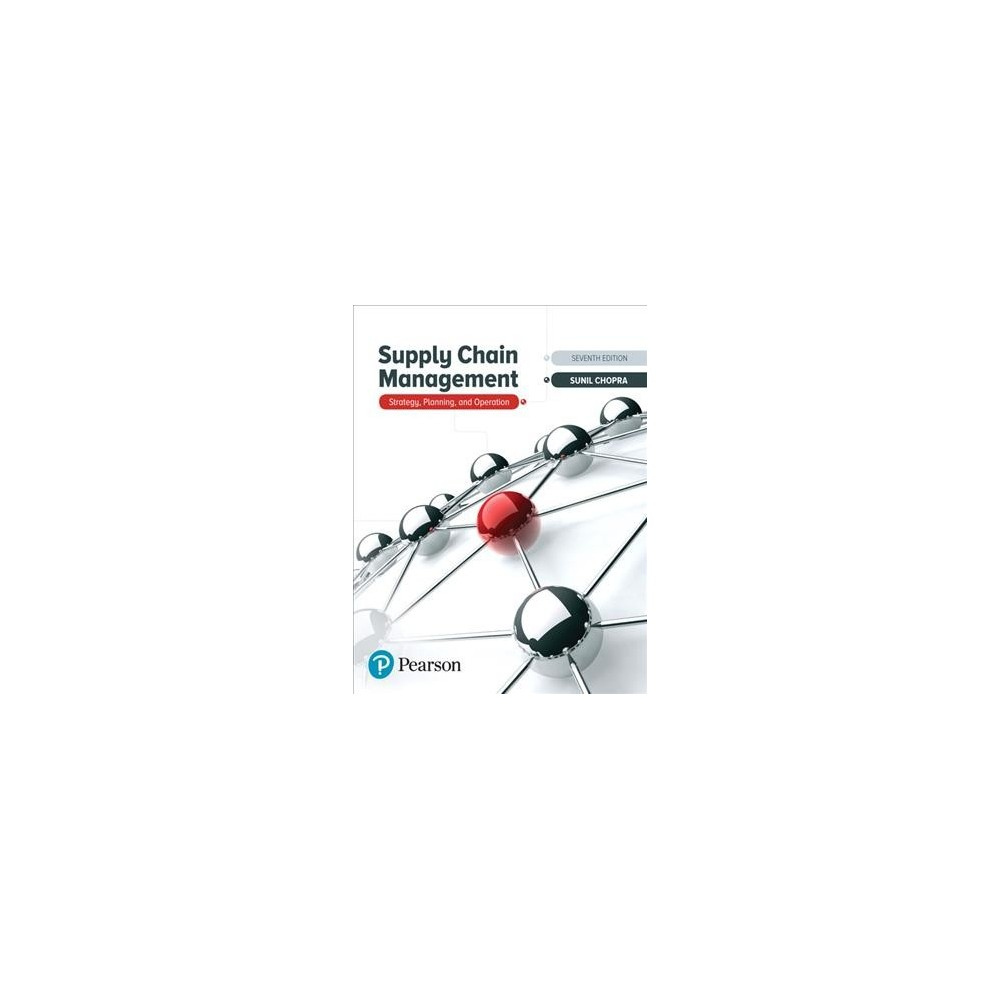 Supply Chain Management : Strategy, Planning, and Operation - by Sunil Chopra (Hardcover)