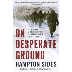 On Desperate Ground - By Hampton Sides (Hardcover) : Target
