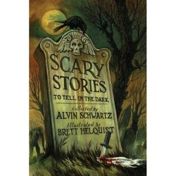 Scary Stories To Tell In The Dark - By Alvin Schwartz (Paperback