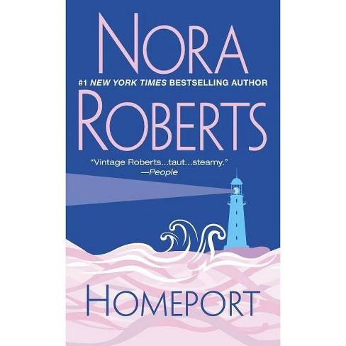 Homeport - by  Nora Roberts (Paperback) - image 1 of 1
