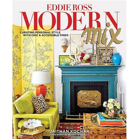 Modern Mix - by  Eddie Ross & Jaithan Kochar (Hardcover) - image 1 of 1