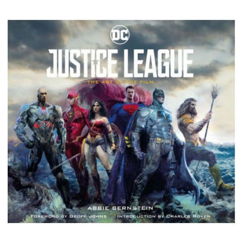 Justice League : The Art of the Film (Hardcover) (Abbie Bernstein) - image 1 of 1