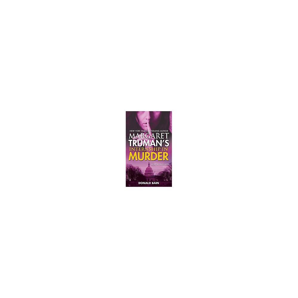 Margaret Truman's Internship in Murder (Paperback) (Margaret Truman & Donald Bain)