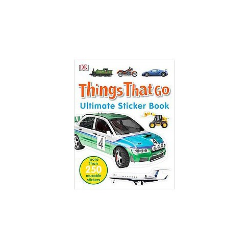 Ultimate Sticker Book: Things That Go - (Paperback) - image 1 of 1