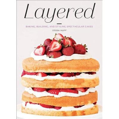 Layered - by Tessa Huff (Hardcover)