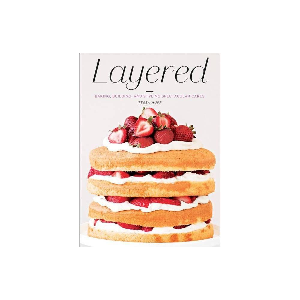 Layered By Tessa Huff Hardcover