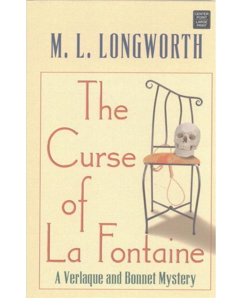 Curse of La Fontaine (Hardcover) (M. L. Longworth) - image 1 of 1