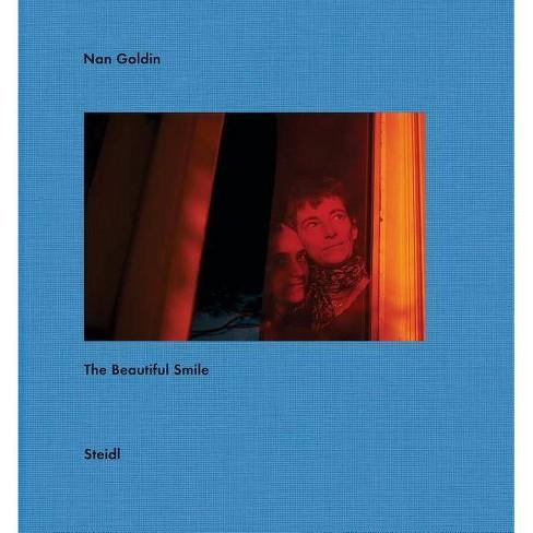 Nan Goldin: The Beautiful Smile - (Hardcover) - image 1 of 1