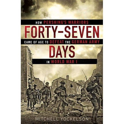 Forty-Seven Days - by  Mitchell Yockelson (Hardcover) - image 1 of 1