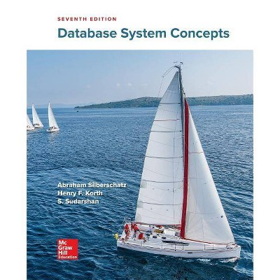 Loose Leaf for Database System Concepts - 7th Edition by  Henry Korth & S Sudarshan & Abraham Silberschatz (Loose-Leaf)
