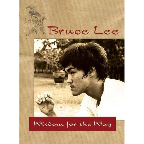Bruce Lee -- Wisdom for the Way - (Paperback) - image 1 of 1
